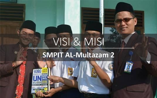 Visi dan Misi SMPIT Al-Multazam 2